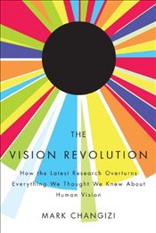Vision Revolution - Changizi, Mark