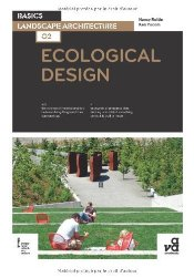 Basics Landscape Architecture 02 : Ecological Design - Rottle, Nancy