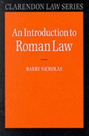 Introduction to Roman Law - Nicholas, Barry