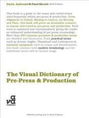 Visual Dictionary of Pre-Press & Production  - Ambrose, Gavin