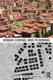 Urban Coding and Planning - Marshall, Stephen