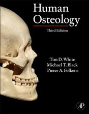 Human Osteology - WHITE, TIM D.