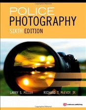 Police Photography - Miller, Larry S.