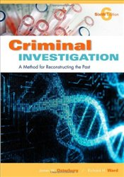 Criminal Investigation : A Method for Reconstructing the Past - Osterburg, James W.