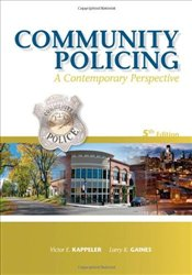 Community Policing : A Contemporary Perspective - Kappeler, Victor E.