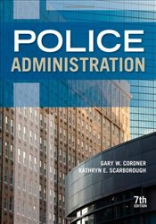 Police Administration - Cordner, Gary W.