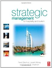 Strategic Management for Hospitality and Tourism: Content and Process - Okumus, Fevzi