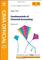CIMA Official Exam Practice Kit : Fundamentals of Financial Accounting - Lunt, Henry