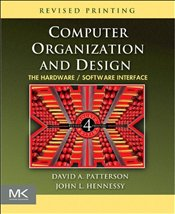 Computer Organization and Design 4e Revised : The Hardware/Software Interface - Patterson, David A.