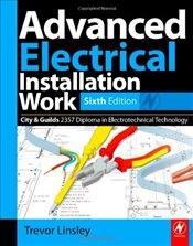 Advanced Electrical Installation Work - Linsley, Trevor
