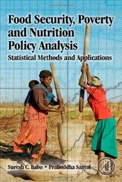 Food Security, Poverty and Nutrition Policy Analysis: Statistical Methods and Applications: Statisti - Babu, Suresh