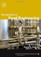 Introduction to Food Engineering 4E - Singh, Paul R.