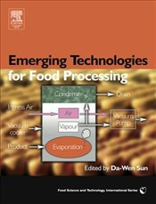 Emerging Technologies for Food Processing - Sun, Da-Wen