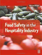 Food Safety in the Hospitality Industry - Knowles, Tim