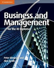Business and Management for the IB Diploma (International Baccalaureate) - Stimpson, Peter