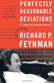 Perfectly Reasonable Deviations from the Beaten Track : The Letters of Richard P. Feynman - Feynman, Richard Phillips