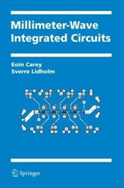 Millimeter-Wave Integrated Circuits - Carey, Eoin