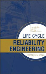 Life Cycle Reliability Engineering - Yang, Guangbin