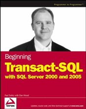 Beginning Transact-SQL with SQL Server 2000 and 2005 - Turley, Paul