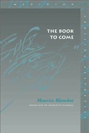 Book to Come  - Blanchot, Maurice