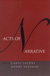 Acts of Narrative - Jacobs, Carol