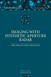 Imaging with Synthetic Aperture Radar  - Massonnet, Didier