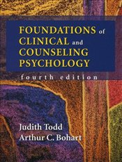 Foundations of Clinical And Counseling Psychology - Todd, Judith