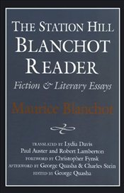 Blanchot Reader : Essays and Fiction - Blanchot, Maurice
