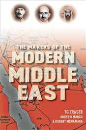Makers of the Modern Middle East - Mango, Andrew