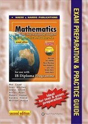 Mathematics for the IB diploma : Mathematical Studies SL Exam Preparation & Practice Guide -