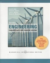 Engineering Fundamentals and Problem Solving 6e - Eide, Arvid R.
