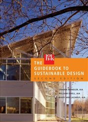HOK Guidebook to Sustainable Design - Mendler, Sandra F.