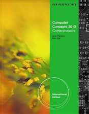 New Perspectives on Computer Concepts 14e 2012 : Comprehensive ISE - Parsons, June Jamrich