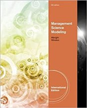 Management Science Modeling 4e - Albright, Christian S.