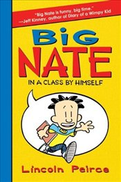 Big Nate : In a Class by Himself - Peirce, Lincoln C.