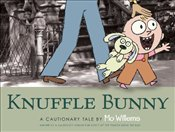 Knuffle Bunny : A Cautionary Tale  - Willems, Mo