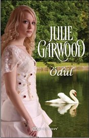 Ödül - Garwood, Julie