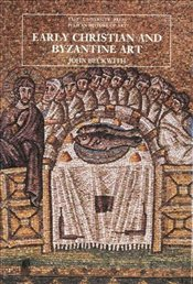 Early Christian and Byzantine Art - Beckwith, John