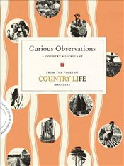 Curious Observations : A Country Miscellany - Estep, Jennifer