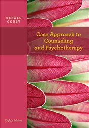 Case Approach to Counseling and Psychotherapy - COREY, GERALD