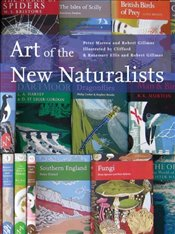 Art of the New Naturalists : A Complete History - Marren, Peter