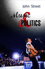 Music and Politics - Street, John