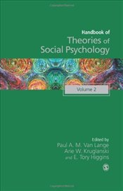 Handbook of Theories of Social Psychology : Volume Two - Lange, Paul