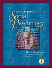 Encyclopedia of Social Psychology - Baumeister, Roy F.
