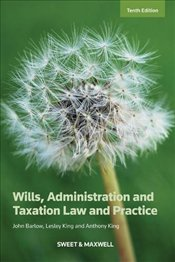 Wills, Administration and Taxation Law and Practice - Barlow, John
