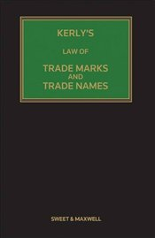 Kerlys Law of Trade Marks and Trade Names - Keeling, David T.