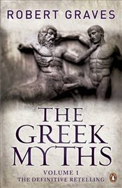 Greek Myths : Vol. 1 - Graves, Robert