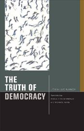 Truth of Democracy - Nancy, Jean Luc