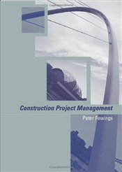 Construction Project Management - Fewings, Peter