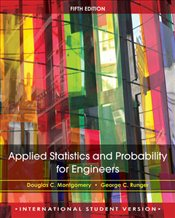 Applied Statistics and Probability for Engineers 5e ISV + WileyPlus RegCard BUNDLE - Montgomery, Douglas C.